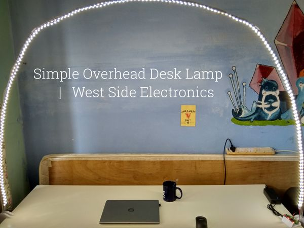 Simple Overhead LED Desk Lamp