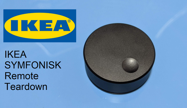 IKEA SYMFONISK Sound Remote Teardown